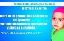 Inspectoratul Şcolar şi Centrul Cultural Judeţean Călăraşi au sărit în sprijinul micuţei Erica Andreea