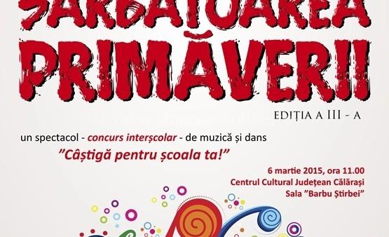 """Primăria Călărași vă invită la """"Sărbătoarea Primăverii""""-ediția a III-a"""