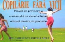 """Proiectul local """"COPILĂRIE FĂRĂ VICII"""", ediţia a II-a, derulat de CENTRUL DE PREVENIRE, EVALUARE ŞI CONSILIERE ANTIDROG CĂLĂRAŞI"""