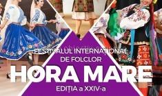 """Festivalul Internaţional de Folclor """"Hora Mare""""/Vezi ce artiști vor urca pe scenă"""