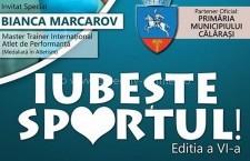 """Călărași/""""Iubește Sportul"""", duminică, 24 iulie 2016"""
