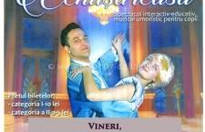 """Spectacol de teatru pentru copii  – """"CENUŞĂREASA"""""""