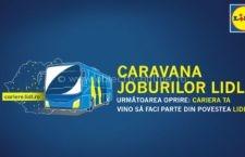 Caravana de joburi LIDL ajunge astăzi în Călărași