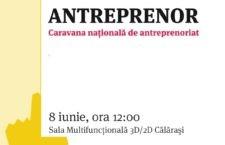 """Invitație/Proiectul național """"Vreau să fiu Antreprenor"""", inițiat de Consiliul Județean al Elevilor Călărași și susținut de Centrul Județean de Cultură și Creație Călărași"""
