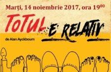 """14 noiembrie/Spectacolul de teatru – """"Totul e relativ"""", de Alan Ayckbourn"""