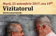 """21 noiembrie/Spectacolul de teatru – """"Vizitatorul"""", de Eric-Emmanuel Schmitt"""