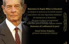 Primar Daniel Drăgulin, mesaj condoleanțe Regele Mihai I