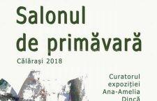Salonul de primăvară 2018, la Muzeul Dunării de Jos Călărași