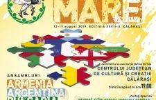 """Pe 12 august începe Festivalul Internaţional de Folclor """"HORA MARE"""" ediţia a XXVII-a"""